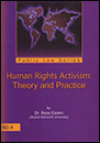 Human Rights Activism :Theory and practice